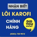 cach nhan biet loi karofi chinh hang 1
