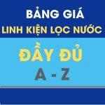 BANG GIA LINH KIEN LOC NUOC DAY DU